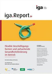 Flexible Beschäftigungsformen und Gesundheitsförderung im Betrieb