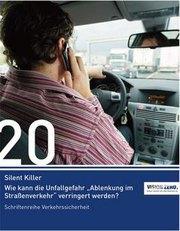 Silent Killer: Wie kann die Unfallgefahr »Ablenkung im Straßenverkehr« verringert werden?